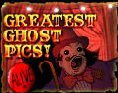World's Greatest Ghost Pics!